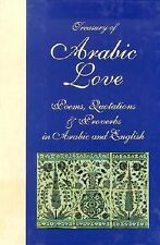 Treasury of Arabic Love Poems, Quotations & Proverbs: In Arabic and En-ExLibrary