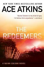 A Quinn Colson Novel: The Redeemers 5 by Ace Atkins (Paperback)