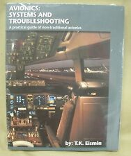 Avionics: Systems and Troubleshooting by T.K. Eismin