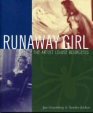 Runaway Girl: The Artist Louise Bourgeois (Bccb Blue Ribbon Nonfiction Book Awar