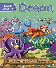 Trouble Under The Ocean: First Reading Books For 3-5 Year Olds Baxter, Nicola
