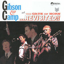 At the Gate of Horn Revisited; Bob Gibson & Hamilton Camp 1999 CD, Folk Music, F