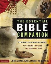 The Essential Bible Companion: Key Insights for Reading God's Word Essential Bi
