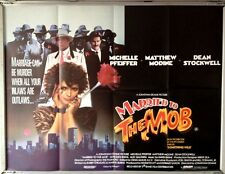 Cinema Poster: MARRIED TO THE MOB 1988 (Quad) Michelle Pfeiffer Alec Baldwin