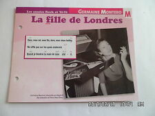 CARTE FICHE PLAISIR DE CHANTER GERMAINE MONTERO LA FILLE DE LONDRES