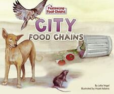 City Food Chains (Fascinating Food Chains)