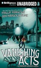 A Madison Kincaid Mystery: Vanishing Acts 1 by Phillip Margolin and Ami...