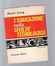 la l edu8cazione nella civilta' teconologica - mauro leng