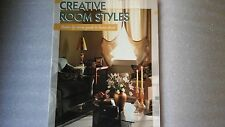 Creative Room Styles : Room-by Room Guide to Interior Decorating by Creative...