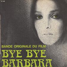 45TRS VINYL 7''/ FRENCH SP NINA COMPANEEZ / BO FILM BYE BYE BARBARA