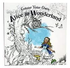 Colour Your Own Alice in Wonderland Coloouring Book- Paperback