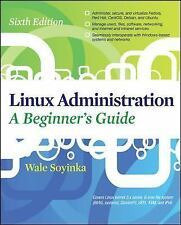Linux Administration by Wale Soyinka (2012, Paperback)