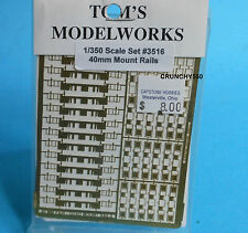 Tom's Modelworks 1/350 40mm Mount Rails Photo Etch #3516