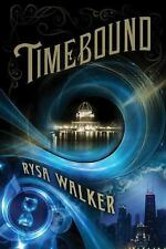 Timebound by Rysa Walker (2014, Paperback)