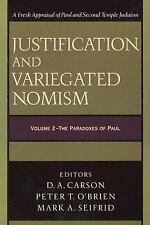 Justification and Variegated Nomism: The Paradoxes of Paul  (VOL-2) by
