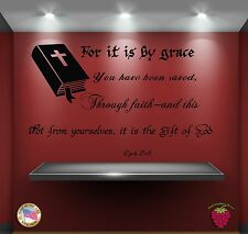 Wall Stickers Bible Quote Verse Eph 2:8: For it is by grace you have been zz011