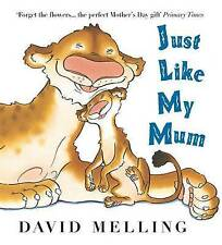 Just Like My Mum by David Melling (Paperback, 2008)