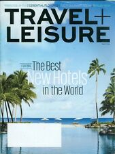 2015 Travel & Leisure Magazine: Best New Hotels in the World/Fiji/Florence/D.C.