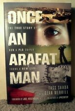 SIGNED - Once an Arafat Man: The True Story of How a PLO Sniper Found a New Life