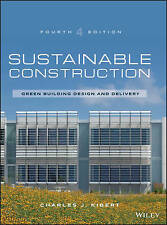 SUSTAINABLE CONSTRUCTION - GREEN BUILDING (4th Edition) -  Kibert - 2016  HB