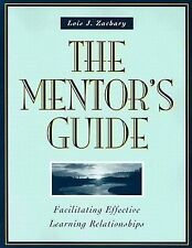 The Mentor's Guide: Facilitating Effective Learning Relationships, Zachary, Lois