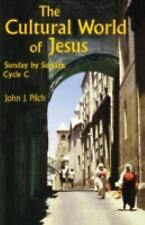 The Cultural World of Jesus: Sunday by Sunday, Cycle C, Pilch, John J., Good Con