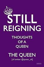 Still Reigning: Thoughts of a Queen, The Queen [of Twitter], Good Book