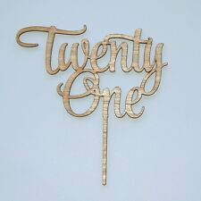 Twenty one Cake Topper Happy 21st Birthday, anniversary Wooden Rustic Cake Decor