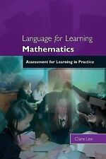 Language for Learning Mathematics : Assessment for Learning in Practice by...