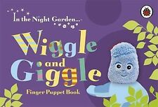 In the Night Garden: Wiggle and Giggle Finger Puppet Book by Penguin Books Lt...