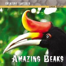 Amazing Beaks (Creature Features) by Bozzo, Linda