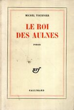 DT Le roi des aulnes Tournier Gallimard 1970