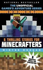Unofficial Gamer's Adventure Series: 6 Thrilling Stories for Minecrafters NEW