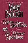 More Than a Mistress and No Man's Mistress: Two Novels in One Volume
