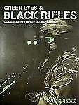 Green Eyes & Black Rifles: Warriors Guide to the Combat Carbine