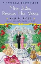 Miss Julia Renews Her Vows by Ann B. Ross (2011, Paperback)