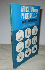 Agriculture and the Public Interest Toward a New.. Leon H Keyserling 1965 PB CEP