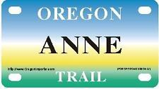 ANNE Oregon Trail - Mini License Plate - Name Tag - Bicycle Plate!