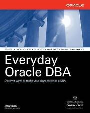 A Everyday Oracle DB by April J. Wells and April Wells (2005, Paperback)