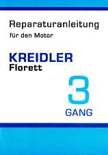 Kreidler Florett K 54 3 Gang Handschaltung Motor Reparatur Anleitung Handbuch