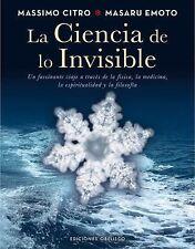 La ciencia de lo invisible (Spanish Edition) (Coleccion Espiritualidad-ExLibrary