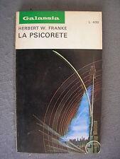 GALASSIA # 179 - HERBERT W. FRANKE - LA PSICORETE - LA TRIBUNA - OTTIMO - LIB4