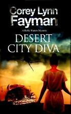 Desert City Diva: A noir P.I. mystery set in California (A Rolly Waters...