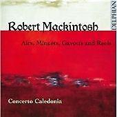 Robert Mackintosh - : Airs, Minuets, Gavotts and Reels (2013)