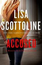 ACCUSED BY LISA SCOTTOLINE  H/C FIRST EDITION
