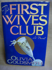 THE FIRST WIVES CLUB by Olivia Goldsmith - 1st Ed HC/DJ - EUC