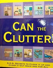 Jerry Baker's Can the Clutter by Jerry Baker new hardcover book