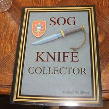 SOG Knife Collector Michael W. Silvey Vietnam
