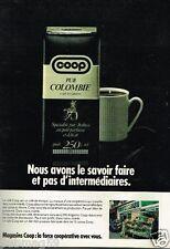 Publicité advertising 1982 Le Café de Colombie COOP