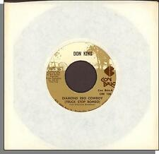 Don King - Diamond REO Cowboy (Truck Stop Romeo) + The Days of You and Me - 45